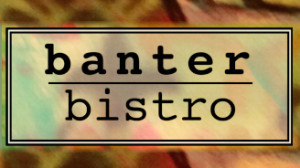 Banter Bistro in Denton
